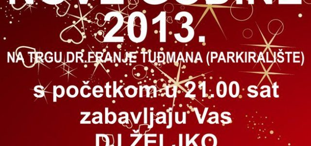 Doček Nove godine 2013 – Trg dr. Franje Tuđmana, Glina
