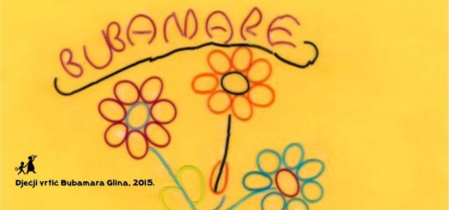 Dan Dječjeg vrtića Bubamara Glina 8. svibnja 2015. godine u 18,00 sati