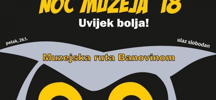 Noć muzeja 2018 – Muzejska ruta Banovinom