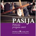 """Glazbeno-scenski prikaz Isusovog života, muke, smrti i uskrsnuća """"PASIJA – Pobjeda proguta smrt""""."""