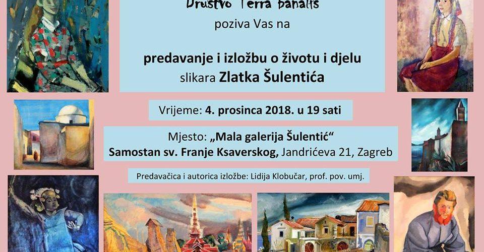 Predavanje i izložba o velikom hrvatskom slikaru, Glinjaninu Zlatku Šulentiću, u Zagrebu