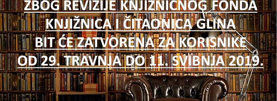 Obavijest – Revizija cjelokupnog knjižničnog fonda Knjižnice i čitaonice Glina