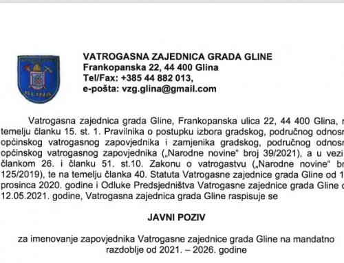 JAVNI POZIV – za imenovanje zapovjednika Vatrogasne zajednice grada Gline na mandatno razdoblje od 2021. -2026. godine